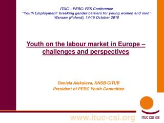 Youth on the labour market in Europe – challenges and perspectives