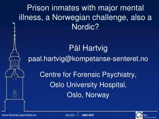 Prison inmates with major mental illness, a Norwegian challenge, also a Nordic?