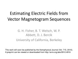 Estimating Electric Fields from Vector Magnetogram Sequences