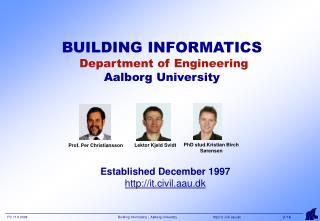 BUILDING INFORMATICS  Department of Engineering Aalborg University