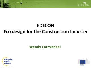 EDECON Eco design for the Construction Industry