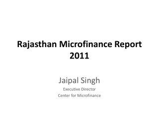 Rajasthan Microfinance Report 2011