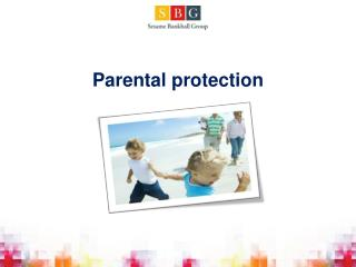 Parental protection