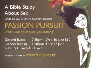 A Bible Study About Sex Linda Dillow & Dr Juli Slattery present PASSION PURSUIT