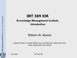 IMT 589 KM Knowledge Management Institute  Introduction