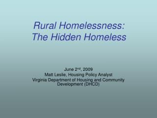 Rural Homelessness: The Hidden Homeless