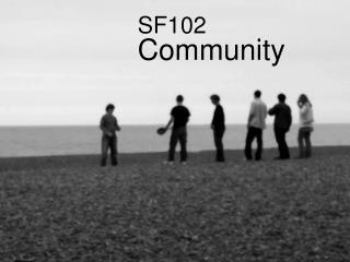 SF102 Community