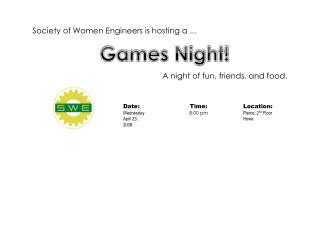 Society of Women Engineers is hosting a ...