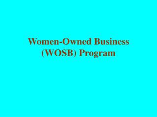 Women-Owned Business (WOSB) Program