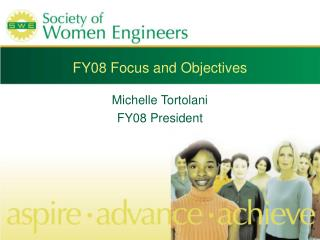 FY08 Focus and Objectives
