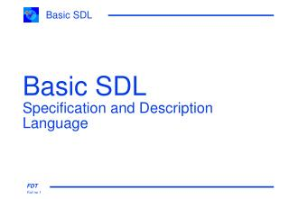 Basic SDL Specification and Description Language