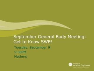 September General Body Meeting: Get to Know SWE!