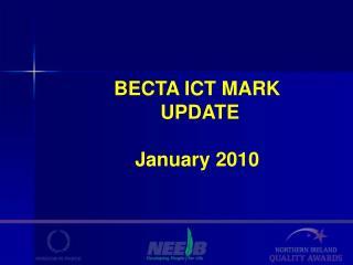 BECTA ICT MARK  UPDATE January 2010