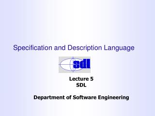 Specification and Description Language