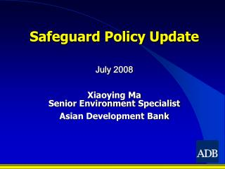 Safeguard Policy Update