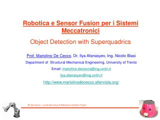 Robotica e Sensor Fusion per i Sistemi Meccatronici Object Detection with Superquadrics