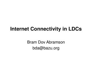 Internet Connectivity in LDCs