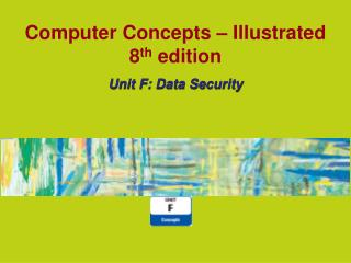 Computer Concepts � Illustrated 8 th �edition