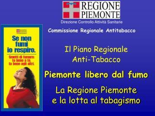Il Piano Regionale  Anti-Tabacco Piemonte libero dal fumo