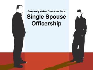 Single Spouse Officership