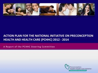 A Report of the PCHHC Steering Committee