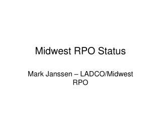 Midwest RPO Status
