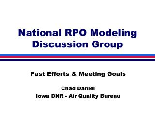 National RPO Modeling Discussion Group