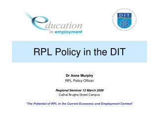 RPL Policy in the DIT
