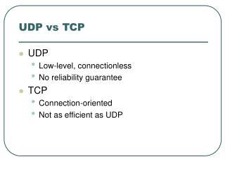 UDP vs TCP