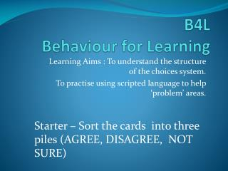 B4L Behaviour for Learning