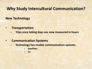 Why Study Intercultural Communication?