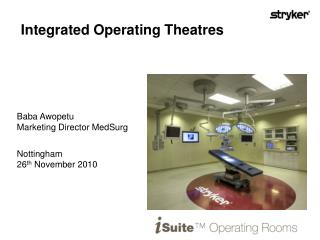 Integrated Operating Theatres