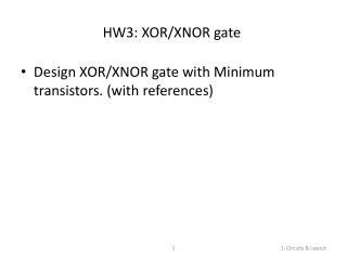 HW3: XOR/XNOR gate