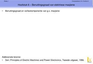 Hoofstuk 6 – Benuttingsgraad van elektriese masjiene