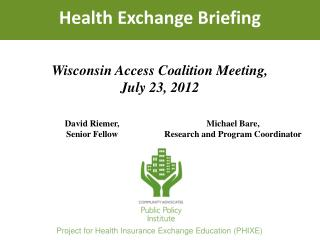Health Exchange Briefing
