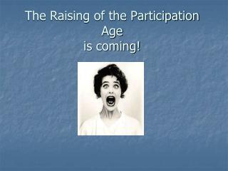 The Raising of the Participation Age is coming!