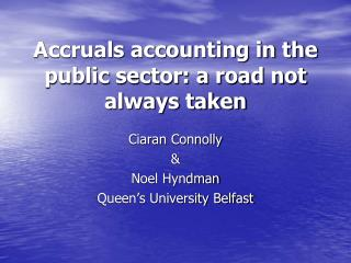 Accruals accounting in the public sector: a road not always taken