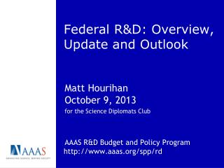 Federal R&D: Overview, Update and Outlook