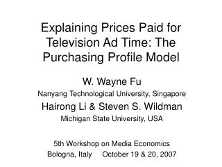 Explaining Prices Paid for Television Ad Time: The Purchasing Profile Model