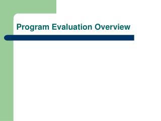 Program Evaluation Overview