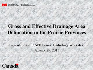 Gross and Effective Drainage Area Delineation in the Prairie Provinces
