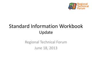 Standard Information Workbook Update