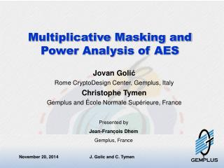 Multiplicative Masking and Power Analysis of AES