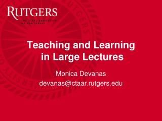 Teaching and Learning  in Large Lectures