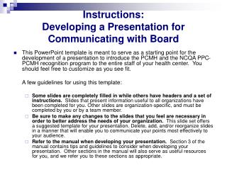 Instructions:  Developing a Presentation for Communicating with Board