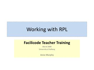 Working with RPL