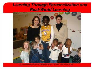 Learning Through Personalization and  Real-World Learning