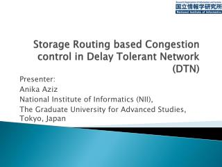 Storage Routing based Congestion control in Delay Tolerant Network (DTN)