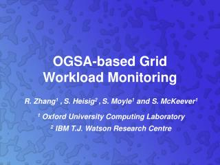 OGSA-based Grid  Workload Monitoring
