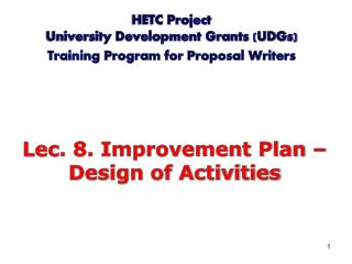 HETC Project  University Development Grants (UDGs) Training Program for Proposal Writers